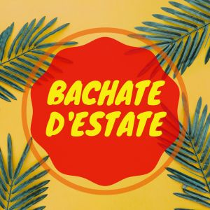 Bachate d'estate